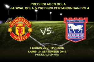 Prediksi-Pertandingan-Manchester-United-VS-Ipswich-Town-24-september-2015