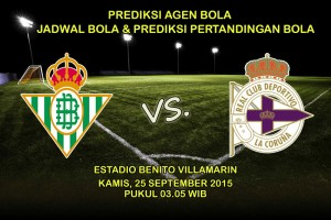 Prediksi-pertandingan-Real-Betis-VS-Deportivo-La-Coruna-25-september-2015