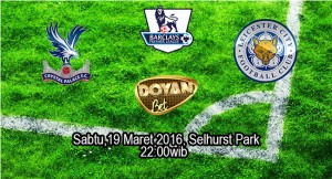 Prediksi Bola Crystal Palace vs Leicester City 19 Maret 2016