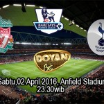 Prediksi Bola Liverpool vs Tottenham Hotspur 02 April 2016